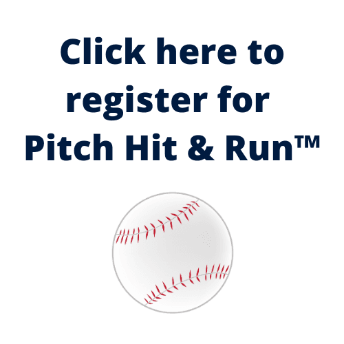 Click here to register for Pitch Hit  Run